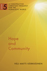 Hope and Community: A Constructive Christian Theology for the Pluralistic World