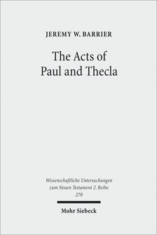 The Acts of Paul and Thecla: A Critical Introduction and Commentary