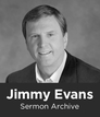 Jimmy Evans Sermon Archive