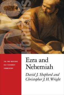Two Horizons Commentary: Ezra and Nehemiah