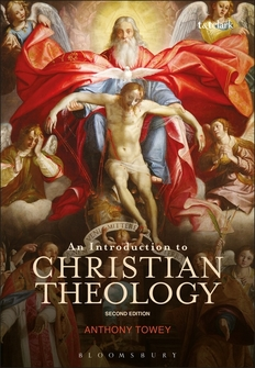 An Introduction to Christian Theology, Second Edition