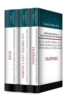 Comentario Exegético al texto griego del NT: Juan, Filipenses, 1 y 2 de Timoteo, Tito y Filemón (3 vols)